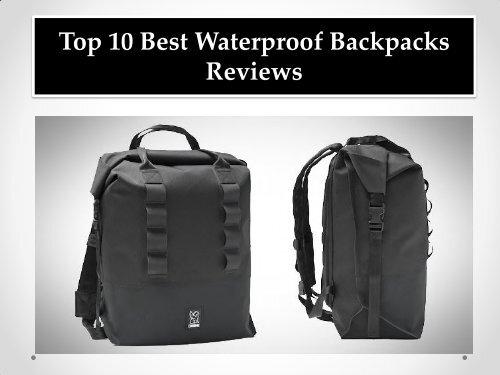 Top 10 Best Waterproof Backpacks Reviews