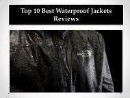 Top 10 Best Waterproof Jackets Reviews