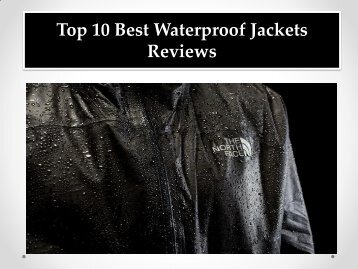 Top 10 Best Waterproof Jackets Reviews