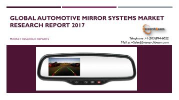 Global Automotive Mirror Systems Market Research Report 2017