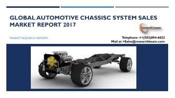 Global Automotive Chassisc System Sales Market Report 2017