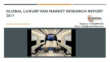 Global Luxury Van Market Research Report 2017