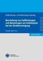 Beurteilung von Gefährdungen und Belastungen ... - Unfallkasse NRW