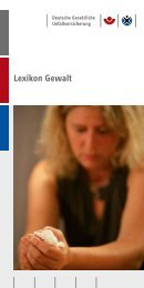 Lexikon Gewalt - Deutsche Gesetzliche Unfallversicherung