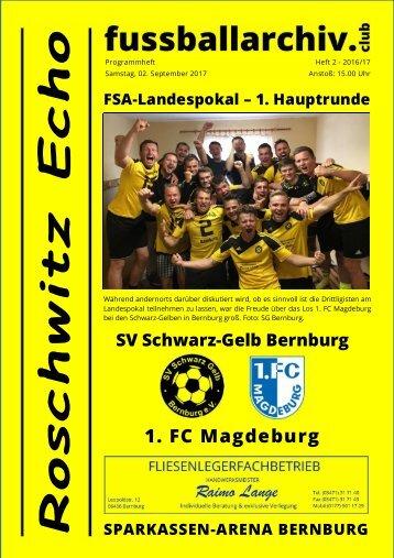 Programm 2017/18 FSA-Pokal 1. HR SV Schwarz-Gelb Bernburg - 1. FC Magdeburg