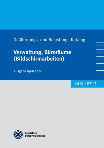 Verwaltung, Büroräume (Bildschirmarbeiten) - Regelwerk des ...