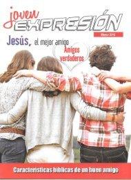Expresión Joven Marzo 2016 - Características Bíblicas De Un Buen Amigo