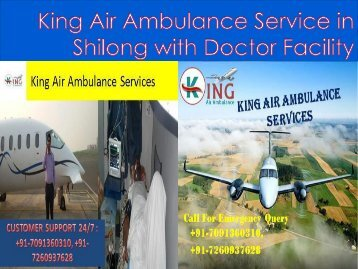 King Air Ambulance Service in Shilong with Doctor  Facility