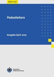 Podestleitern - Regelwerk des Bundesverbandes der Unfallkassen