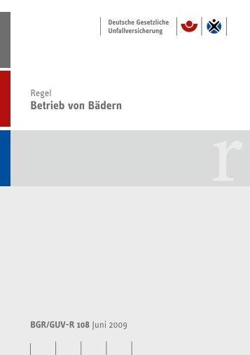 Betrieb von Bädern BGR/GUV-R 108 Regel - Unfallkasse NRW
