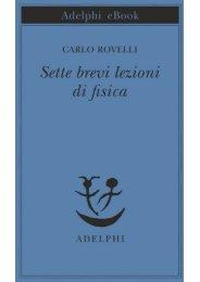 Carlo Rovelli - Sette brevi lezioni di fisica