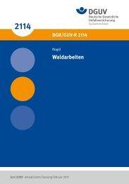 BGR/GUV-R 2114 Waldarbeiten - Unfallkasse NRW