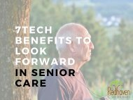 7 TECH BENEFITS TO LOOK FORWARD IN SENIOR CARE