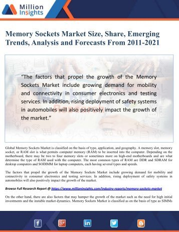Memory Sockets Market Size, Share, Emerging Trends, Analysis and Forecasts From 2011-2021