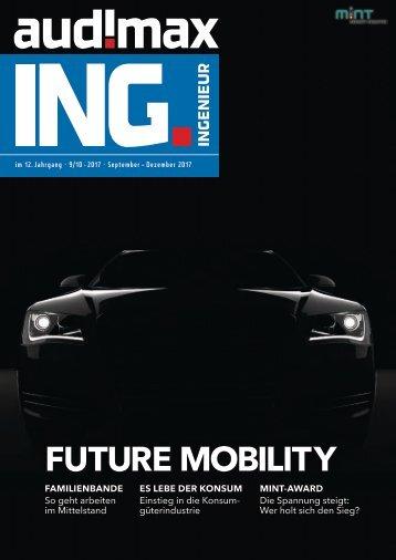 audimax ING 9/10.2017: Das Karrieremagazin für Ingenieure