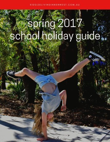 KIDsize Living Inner West Spring 2017 School Holiday Guide