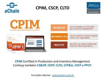 Novo APICS CPIM: www.achain.com.br