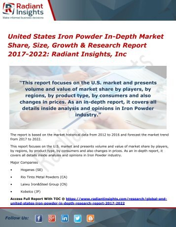 United States Iron Powder In-Depth Market Share, Size, Growth & Research Report 2017-2022 Radiant Insights, Inc