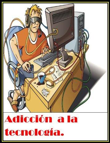 adicciones a la tecnologia