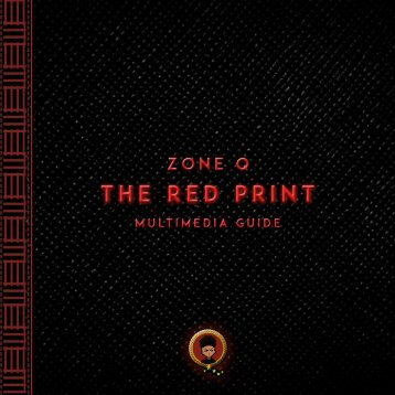 Zone Q: The Red Print (Multimedia Guide)