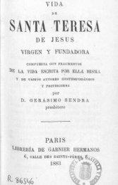 Vida de Santa Teresa de Jesus -compuesta con fragmentos de la vida escrita por ella misma-