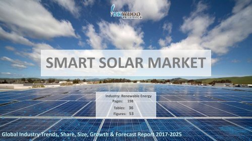 Smart Solar Market | Global Industry Trends, Analysis, Revenue, Report 2017-2025