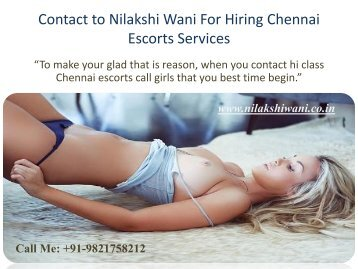 Contact to Nilakshi Wani for Hiring Chennai Escorts Services