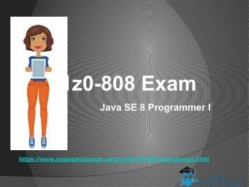 Get Oracle 1Z0-808 Real Exam Dumps - Oracle 1Z0-808 Braindumps RealExamDumps