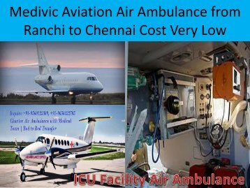 Medivic Aviation Air Ambulance from Patna to Delhi with Full ICU Service