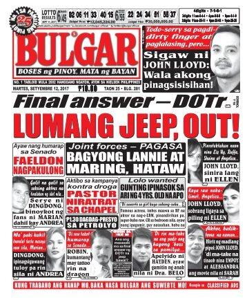 SEPTEMBER 12, 2017 BULGAR: BOSES NG PINOY, MATA NG BAYAN