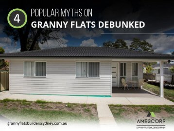 4 Misconceptions About Granny Flats