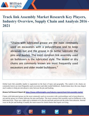Track link Assembly Market Research Key Players, Industry Overview, Supply Chain and Analysis 2016 - 2021