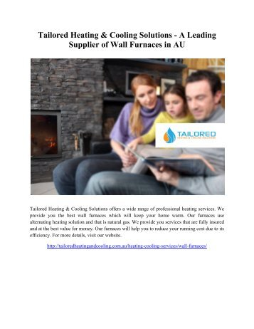 Tailored Heating and Cooling Solutions - A Leading Supplier of Wall Furnaces in AU