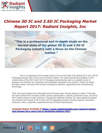 Global and Chinese 3D IC and 2.5D IC Packaging Industry, 2017 Market Research Report