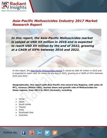 Asia-Pacific Molluscicides Market Size, Share, Trends, Analysis and Forecast Report to 2022:Radiant Insights, Inc