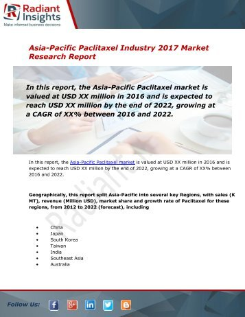 Asia-Pacific Paclitaxel Market Size, Share, Trends, Analysis and Forecast Report to 2022:Radiant Insights, Inc
