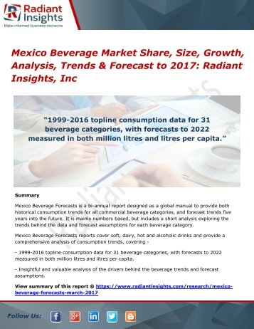 Mexico Beverage Market Share, Size, Growth, Analysis, Trends & Forecast to 2017 Radiant Insights, Inc