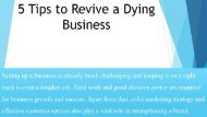 5 Tips to Revive a Dying Business