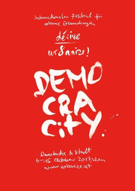 urbanize 2017: DEMOCRACitY - Demokratie & Stadt