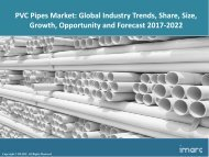 PVC Pipes Market Share, Size, Trends and Forecast 2017-2022
