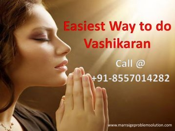 Easiest Way to do Vashikaran