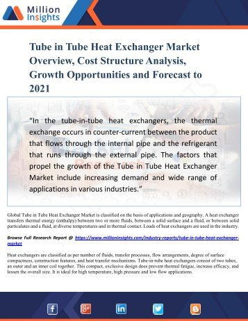 Tube in Tube Heat Exchanger Market Overview, Cost Structure Analysis, Growth Opportunities and Forecast to 2021