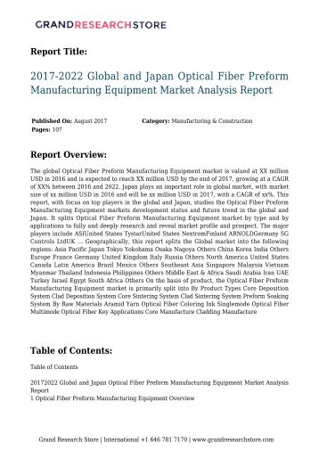 2017-2022 Global and Japan Optical Fiber Preform Manufacturing Equipment Market Analysis Report