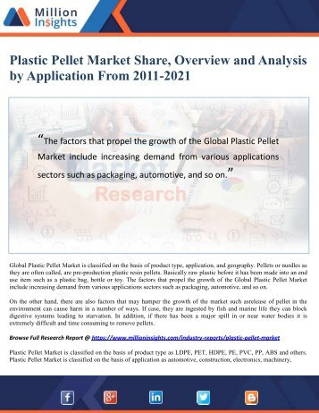 Plastic Pellet Market Share, Overview and Analysis by Application From 2011-2021