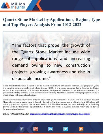 Quartz Stone Market by Applications, Region, Type and Top Players Analysis From 2012-2022