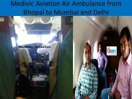 Medivic Aviation Air Ambulance from Bhopal to Mumbai with ICU Facility