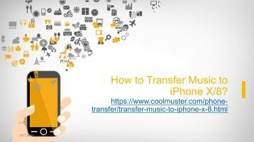 Different Ways to Transfer Music to iPhone X8