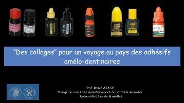 Des collages'' pour un voyage au pays des adhésifs amélo-dentinaire - copie (f)