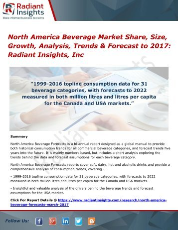 North America Beverage Market Share, Size, Growth, Analysis, Trends & Forecast to 2017 Radiant Insights, Inc