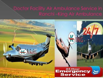 Doctor Facility Air Ambulance Service in Ranchi – King Air Ambulance